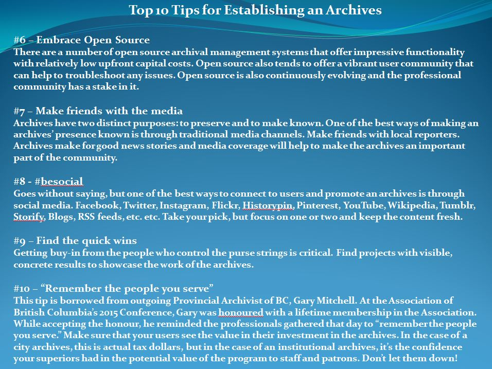 My top ten tips for establishing an archives. These are lessons I have learned over the past few years building the City of Coquitlam Archives.